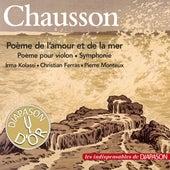 Chausson: Poème de l'amour et de la mer, Poème pour violon & Symphonie (Les indispensables de Diapason) de Various Artists