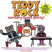 Nursery Wave Party by Teddy Rock