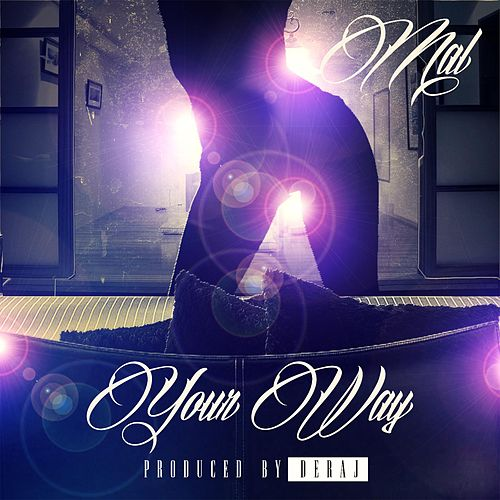 Your Way by Mal