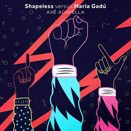 Axé Acapella (Shapeless Versus Maria Gadú) de Shapeless