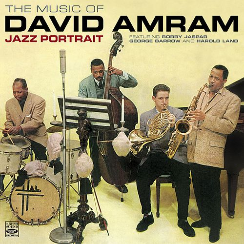 Jazz Portrait - The Music of David Amram by David Amram