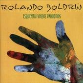 Esquentai Vossos Pandeiros de Rolando Boldrin