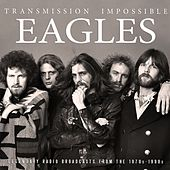 Transmission Impossible (Live) by Eagles