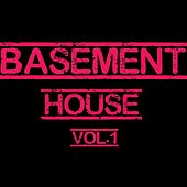 Basement House, Vol. 1 - 100% Pure House by Various Artists