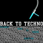 Back to Techno Collection, Vol. 2 by Various Artists