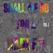 Shall We Go for a Dance?, Vol. 1 by Various Artists