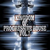 Kingdom of Progressive House, Vol. 7 by Various Artists