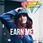 Earn Me by Diamantina
