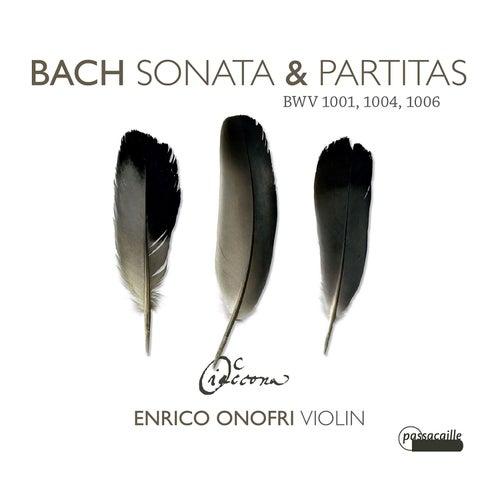Bach: Sonatas & Partitas BWV 1001,1004 & 1006 by Enrico Onofri