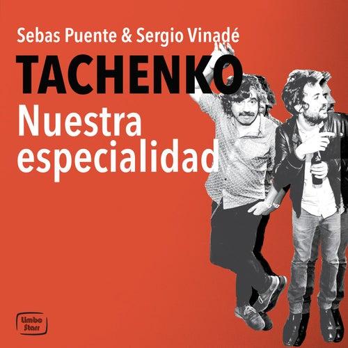 Nuestra Especialidad de Tachenko