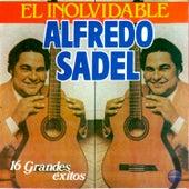 El Inolvidable - 16 Grandes Exitos by Alfredo Sadel