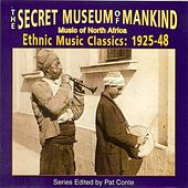 Secret Museum of Mankind: Music of North Africa, 1925-1948 by Various Artists