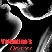 Valentine's Desires by Various Artists