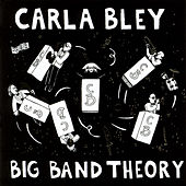 Big Band Theory de Carla Bley