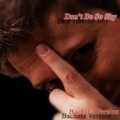 Don't Be so Shy (Bachata Version) von Marco Lopetuso