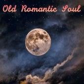 Old Romantic Soul de Various Artists