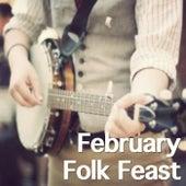 February Folk Feast de Various Artists