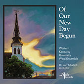 Of Our New Day Begun by Various Artists