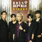 Closer - How Close Are We From A Kiss? by Boys Republic