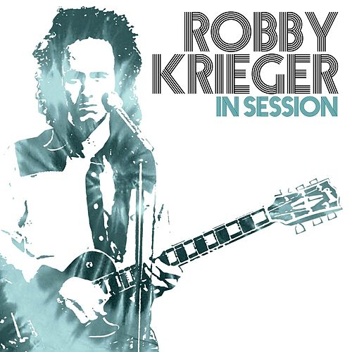 In Session by Robby Krieger
