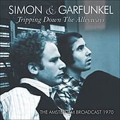 Tripping Down the Alleyways (Live) by Simon & Garfunkel