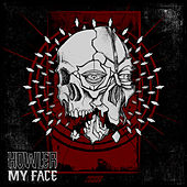 My Face / No Random Attack by Howler