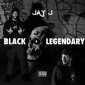 Black & Legendary by Jay-J