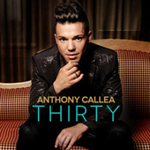 Thirty by Anthony Callea