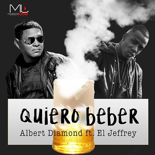 Quiero Beber by Albert Diamond