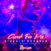 Good For Me by Giorgio Moroder