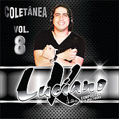 Coletânea, Volume 8 (Luciano Kikão Compositor Das Multidões) fra Various Artists