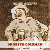 Happy Sounds by Ornette Coleman