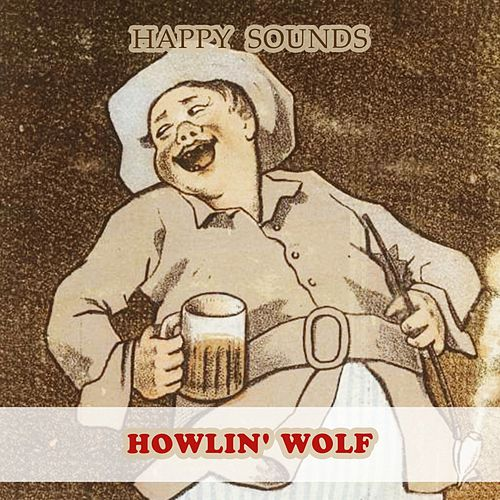 Happy Sounds di Howlin' Wolf