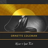 Hear And Feel by Ornette Coleman
