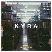 Kyra by Club House