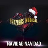 Navidad Navidad by Brazeros Musical
