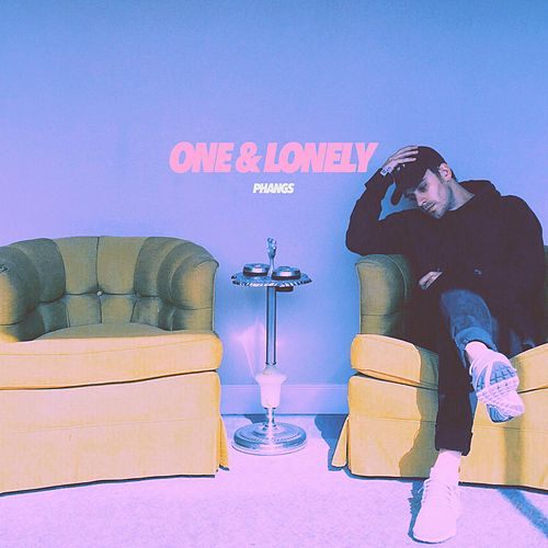 One & Lonely by Phangs