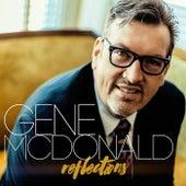 Reflection by Gene McDonald