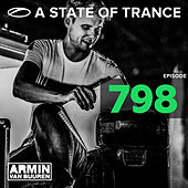 A State Of Trance Episode 798 by Various Artists