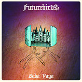 Baba Yaga de Futurebirds