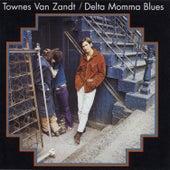 Delta Momma Blues by Townes Van Zandt