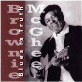 Blues Is Truth by Brownie McGhee