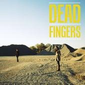 Dead Fingers by Deadfingers