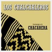 Homenaje a la Chacarera de Los Chalchaleros