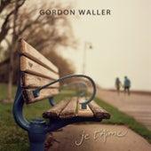 Je T'Aime by Gordon Waller