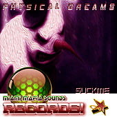 Suckme by Physical Dreams