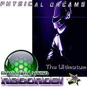The Ultimatum by Physical Dreams