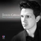 Bach | Schubert | Chopin by Jayson Gillham