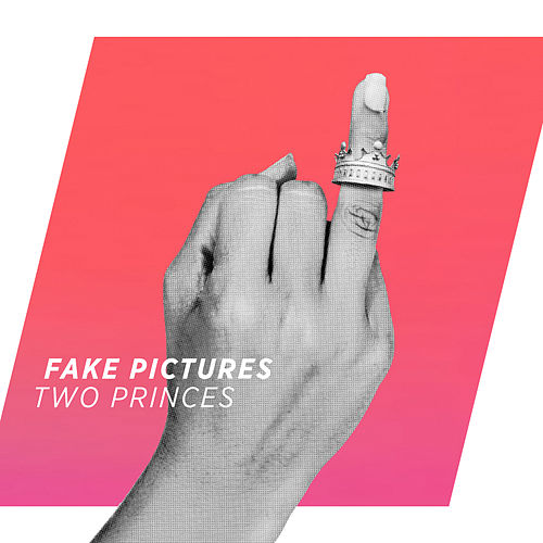Two Princes (Radio Mix) by Fake Pictures