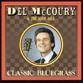 Classic Bluegrass von Del McCoury